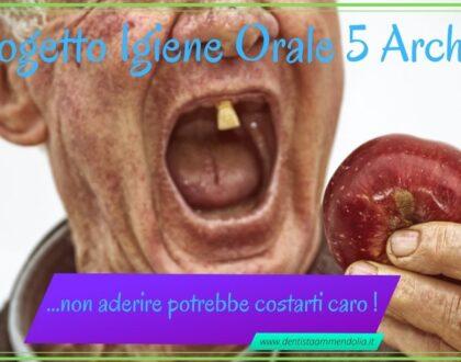 Progetto Igiene Orale 5 Archi